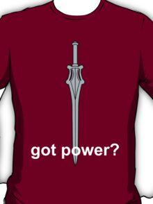 Got Power - He-Man Sword - White Font  T-Shirt