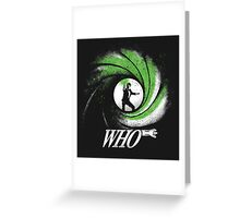 The Name's Who Greeting Card