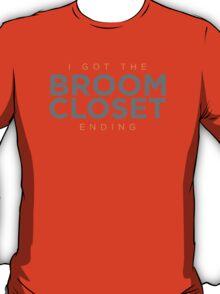 Broom Closet Ending T-Shirt
