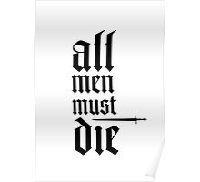 Valar morghulis (All men must die) Poster