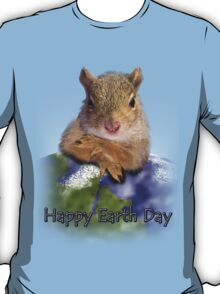 Happy Earth Day Squirrel T-Shirt