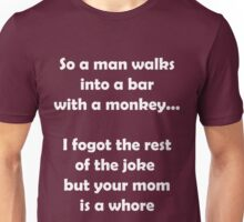 So A Man Walks Into A Bar... Unisex T-Shirt