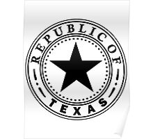 Texas 1836 | State Seal | SteezeFactory.com Poster