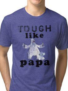 Tough like Cubchoo Tri-blend T-Shirt