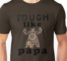 Tough like Teddiursa Unisex T-Shirt