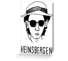 Heinsbergen (breaking bad) Greeting Card