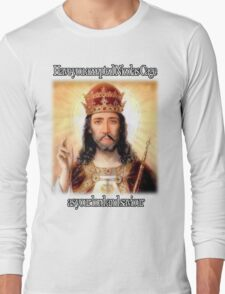 have you accepted Nicolas Cage as your lord and savior ? Long Sleeve T-Shirt