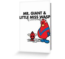 Mr Giant and Little Miss Wasp Greeting Card