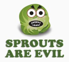 Sprouts are evil T-Shirt