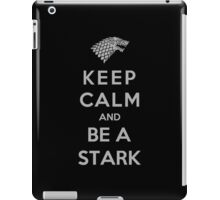 Keep Calm And Be A Stark (Color Version) iPad Case/Skin