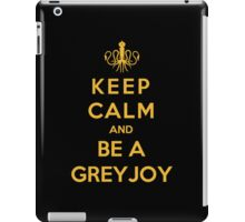Keep Calm And Be A Greyjoy (Color Version) iPad Case/Skin