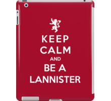 Keep Calm And Be A Lannister (White Version) iPad Case/Skin