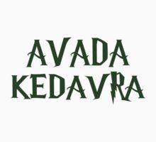 AVADA KEDAVRA!!! by B3RS3RK3R