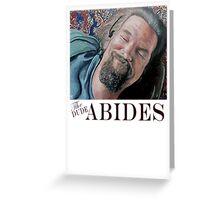 The Dude Abides Greeting Card