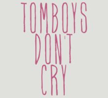 tomboys don't cry (pink) by pruine