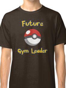 Future Gym Leader Classic T-Shirt