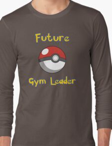 Future Gym Leader Long Sleeve T-Shirt