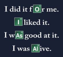 I liked it - I was good at it - I was alive by boogiebus