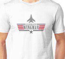 Ultimate Wingman Unisex T-Shirt