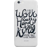 Work Really Hard iPhone Case/Skin