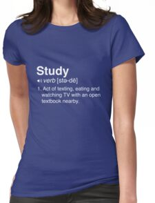 Funny Definition of Study Womens Fitted T-Shirt