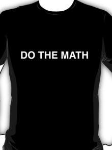 Do the Math T-Shirt