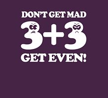 Math. Don't get mad get even Womens Fitted T-Shirt