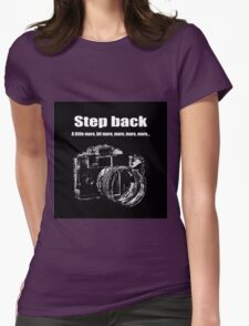 Step back.. Womens Fitted T-Shirt