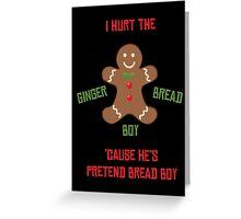 Pretend-Bread Boy [Carl Poppa] Greeting Card
