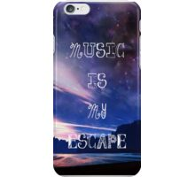 Music Is My Escape iPhone Case/Skin