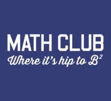 Math Club. Hip to be Square by trends