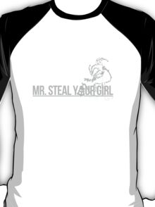Thresh is Mr. Steal Your Girl T-Shirt