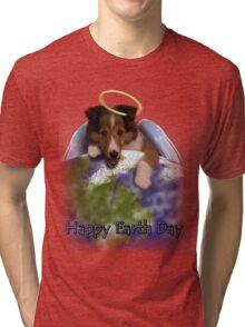 Happy Earth Day Angel Sheltie Tri-blend T-Shirt