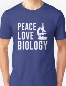 Peace Love Biology Unisex T-Shirt