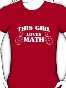 This girl loves math T-Shirt