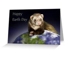 Happy Earth Day Ferret Greeting Card