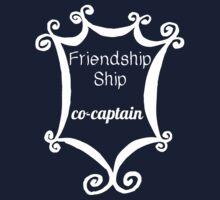 Friendship Ship Co-Captain by ObliqueOptimism