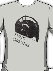 FUNK IS COMING T-Shirt
