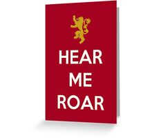 House Lanister Hear Me Roar Greeting Card