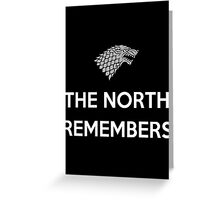 House Stark The North Remembers Greeting Card