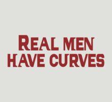 Real men have curves by SlubberBub