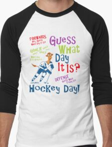 Guess What Day It Is - Hockey Men's Baseball ¾ T-Shirt