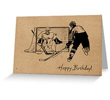 Shot on Net Hockey Birthday Card Greeting Card