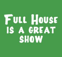 Full House is gr9 by notafantasy