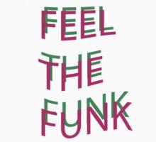 Feel the Funk Baby Tee