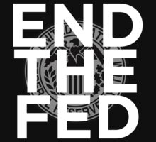 End the Fed One Piece - Short Sleeve