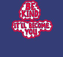 BE KIND ~ It'll Become YOU Tank Top