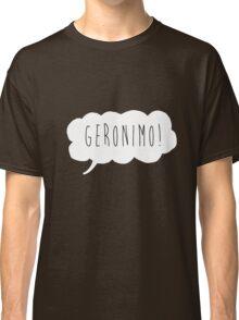 Geronimo! (White) Classic T-Shirt