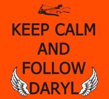 Keep Calm and Follow Daryl Kids Clothes