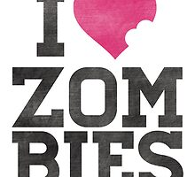 I Heart Zombies by hopealittle